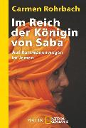 Cover-Bild zu Im Reich der Königin von Saba von Rohrbach, Carmen