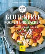 Cover-Bild zu Glutenfrei kochen und backen von Schäfer, Christiane