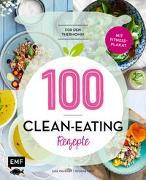 Cover-Bild zu 100 - Clean-Eating-Rezepte für den Thermomix von Heckman, Julia