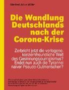 Cover-Bild zu Die Wandlung Deutschlands nach der Corona-Krise (eBook) von Müller, Manfred Julius