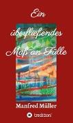 Cover-Bild zu Ein überfließendes Maß an Fülle (eBook) von Müller, Manfred