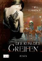 Cover-Bild zu Der Kuss des Greifen von Harrison, Thea