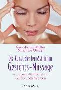Cover-Bild zu Die Kunst der fernöstlichen Gesichts-Massage von Muller, Marie-France