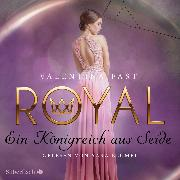 Cover-Bild zu Royal 2: Ein Königreich aus Seide (Audio Download) von Fast, Valentina