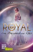 Cover-Bild zu Royal: Ein Königreich aus Glas von Fast, Valentina