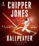 Cover-Bild zu Ballplayer von Jones, Chipper