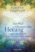 Cover-Bild zu Der Pfad schamanischer Heilung von Villoldo, Alberto