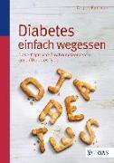 Cover-Bild zu Diabetes einfach wegessen (eBook) von Fuhrman, Joel (Beitr.)