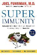 Cover-Bild zu Super Immunity von Fuhrman, Joel