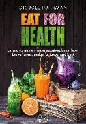 Cover-Bild zu Eat for Health von Fuhrman, Joel