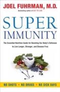 Cover-Bild zu Super Immunity (eBook) von Joel Fuhrman, M.D.