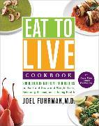 Cover-Bild zu Eat to Live Cookbook von Fuhrman, Joel