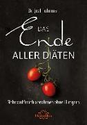 Cover-Bild zu Das Ende aller Diäten (eBook) von Fuhrman, Joel