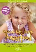 Cover-Bild zu Gesunde Kids durch Powerfood (eBook) von Fuhrman, Joel