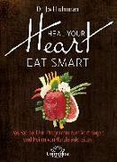 Cover-Bild zu Heal Your Heart - Eat Smart (eBook) von Fuhrman, Joel