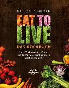 Cover-Bild zu Eat to Live - Das Kochbuch (eBook) von Fuhrman, Joel