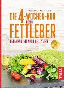 Cover-Bild zu Die 4-Wochen-Kur gegen Fettleber (eBook) von Teutsch, Melanie
