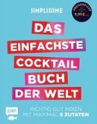 Cover-Bild zu Simplissime - Das einfachste Cocktailbuch der Welt von Mallet, Jean-Francois