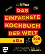 Cover-Bild zu Simplissime - Das einfachste Kochbuch der Welt: Asiatische Küche von Mallet, Jean-Francois