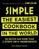 Cover-Bild zu Simple: The Easiest Cookbook in the World von Mallet, Jean-Francois (Erstverf.)