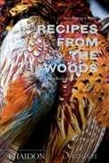 Cover-Bild zu Recipes from the Woods: The Book of Game and Forage von Mallet, Jean-François
