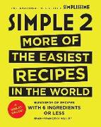 Cover-Bild zu Simple 2: More of the Easiest Recipes in the World von Mallet, Jean-Francois