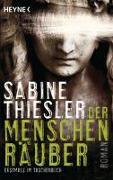 Cover-Bild zu Der Menschenräuber von Thiesler, Sabine