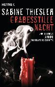 Cover-Bild zu Grabesstille Nacht (eBook) von Thiesler, Sabine