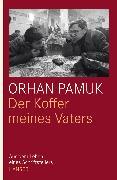 Cover-Bild zu Der Koffer meines Vaters (eBook) von Pamuk, Orhan