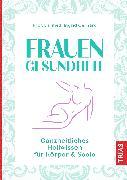 Cover-Bild zu Frauengesundheit (eBook) von Gerhard, Ingrid