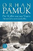 Cover-Bild zu Der Koffer meines Vaters von Pamuk, Orhan