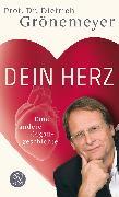 Cover-Bild zu Dein Herz von Grönemeyer, Prof. Dr. Dietrich