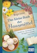Cover-Bild zu Das kleine Buch der Hausmittel. Kompakt-Ratgeber von Frohn, Birgit