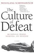 Cover-Bild zu Schivelbusch, Wolfgang: The Culture of Defeat