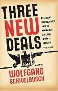 Cover-Bild zu Schivelbusch, Wolfgang: Three New Deals