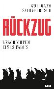 Cover-Bild zu Schivelbusch, Wolfgang: Rückzug (eBook)