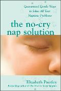 Cover-Bild zu The No-Cry Nap Solution von Pantley, Elizabeth