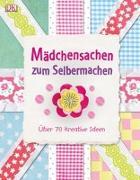 Cover-Bild zu Mädchensachen zum Selbermachen
