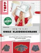 Cover-Bild zu How to slay Omas Kleiderschrank von Glas, Katharina