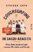 Cover-Bild zu Couchsurfing in Saudi-Arabien von Orth, Stephan