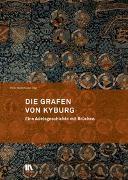 Cover-Bild zu Die Grafen von Kyburg von Niederhäuser, Peter (Hrsg.)