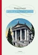 Cover-Bild zu Winterthurer Welt-Geschichten von Niederhäuser, Peter (Hrsg.)