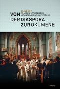 Cover-Bild zu Von der Diaspora zur Ökumene von Niederhäuser, Peter