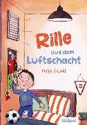 Cover-Bild zu Rille aus dem Luftschacht (eBook) von Siebold, Maike