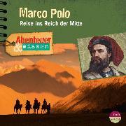 Cover-Bild zu Hempel, Berit: Abenteuer & Wissen: Marco Polo (Audio Download)