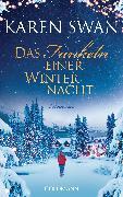 Cover-Bild zu Das Funkeln einer Winternacht (eBook) von Swan, Karen