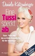 Cover-Bild zu Eine Tussi speckt ab von Katzenberger, Daniela