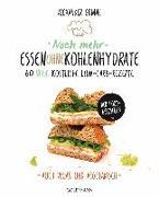 Cover-Bild zu Noch mehr Essen ohne Kohlenhydrate von Grimme, Alexander