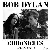 Cover-Bild zu Dylan, Bob: Chronicles Volume 1 (Audio Download)
