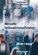 Cover-Bild zu Peter Eisenhut, Jan-Egbert Sturm: Aktuelle Volkswirtschaftslehre 2020/2021